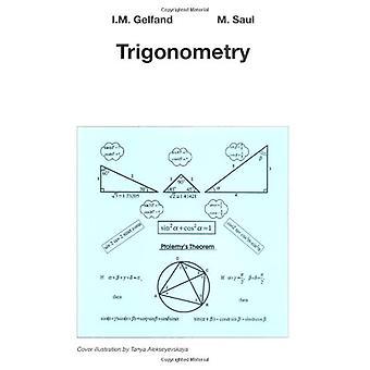 Trigonometry by I. M. Gelfand - 9780817639143 Book