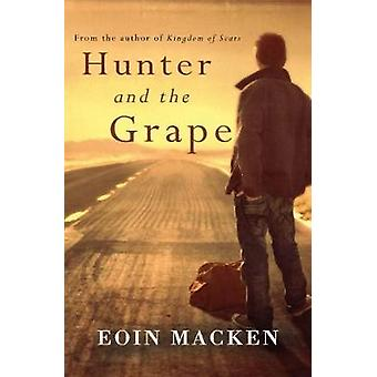 Hunter and the Grape by Eoin C. Macken - 9781781999127 Book
