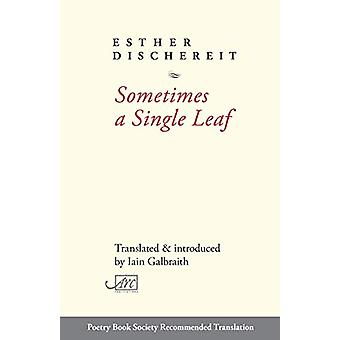 Sometimes a Single Leaf by Esther Dischereit - 9781911469704 Book