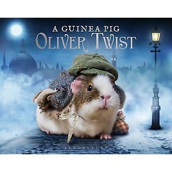 A Guinea Pig Oliver Twist by Goodwin & AlexDickens & CharlesNewall & Tess