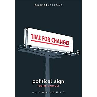 Political Sign (Object Lessons)