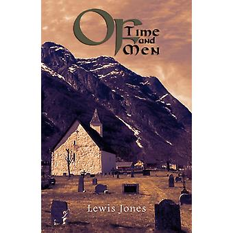 Of Time and Men by Jones & Lewis