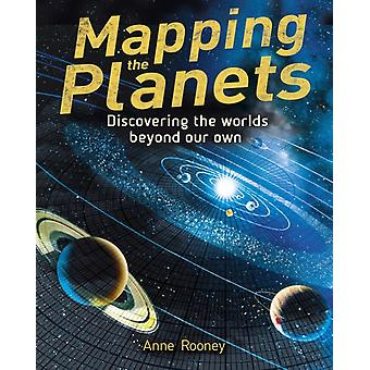 Mapping the Planets by Rooney & Anne
