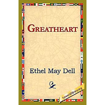 Greatheart by Ethel May Dell - 9781421821771 Book