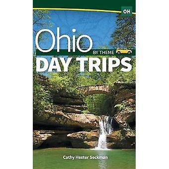 Ohio Day Trips by Theme av Cathy Hester Seckman - 9781591938613 Bok