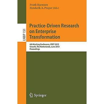 Practice-Driven Research on Enterprise Transformation - 6th Working Co