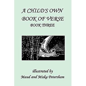 A Child&s Own Book of Verse, Book Three