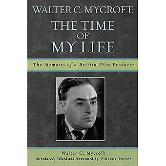 Walter Mycroft: The Time of My Life (Scarecrow Filmmakers (Paperback))