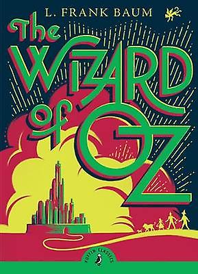 The Wizard of Oz 9780141321028 by L. Frank Baum