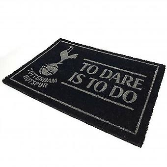 Tottenham Hotspur FC å våge er å gjøre dørmatte