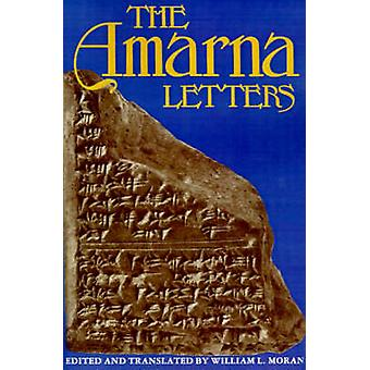The Amarna Letters by Moran & William L.