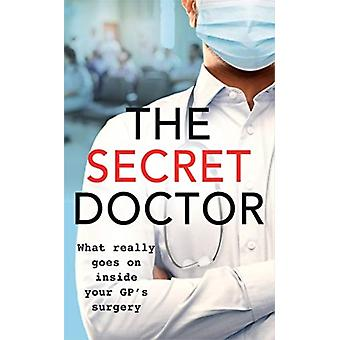 The Secret Doctor by Dr Max Skittle