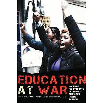 Education at War - The Fight for Students of Color in America's Public