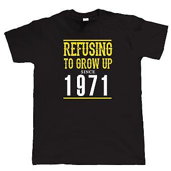 Verweigerung, aufwachsen seit 1971 Herren lustige T Shirt - Geschenk für ihn Papa Opa