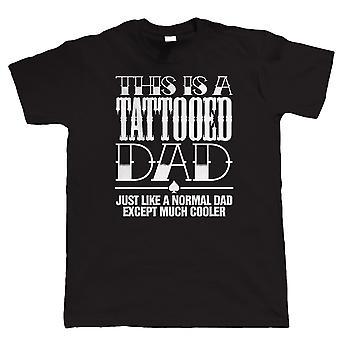 Tatuado pai mens t shirt engraçada, presente para o pai tatuagem
