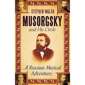 Moussorgski et son entourage - une aventure musicale russe (Main) par Steph