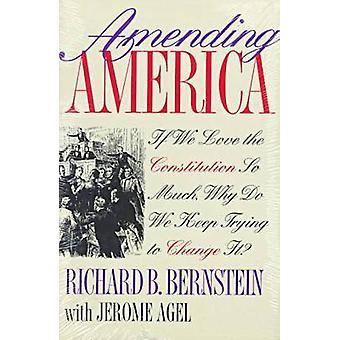 Modificación de América - si amamos la Constitución tanta - por qué Kee