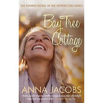Bay Tree Cottage by Anna Jacobs - 9780749023461 Book