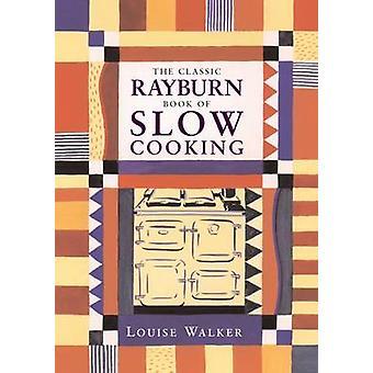 كتاب رايبيرن الكلاسيكية للطبخ البطيء لويز ووكر-كارولين