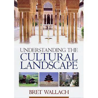 Comprendre le paysage culturel - une Introduction aux humain représentat