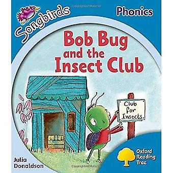 Oxford Reading Tree: Fase 3: altri uccelli canori Phonics: Bug di Bob e il Club dell'insetto