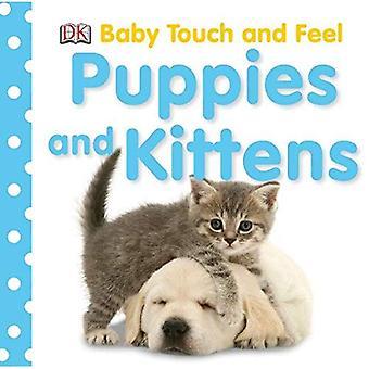 Szczeniąt i kociąt: Baby Touch i czuć