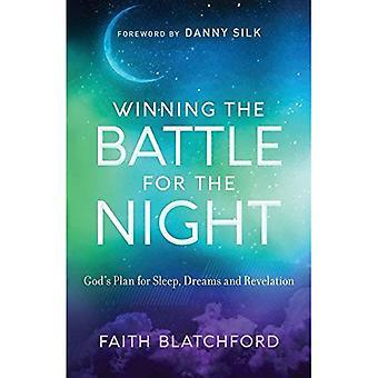 Sieg in der Schlacht für die Nacht: Gottes Plan für Schlaf, Träume und Offenbarung
