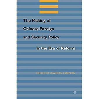 The Making of Chinese Foreign and Security Policy the Era of Reform