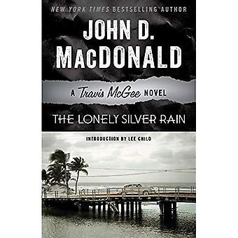 The Lonely Silver Rain (Travis McGee mysterier)