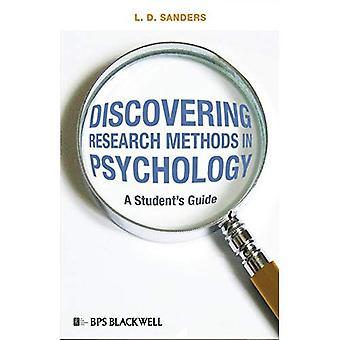 Forschungsmethoden in Psychologie zu entdecken: ein Student Guide