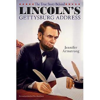 Den sanna historien bakom Lincolns Gettysburgtal