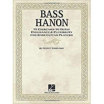 Barnard Scott basso Hanon 75 harjoitukset rakentaa kestävyyttä Bgtr kirja