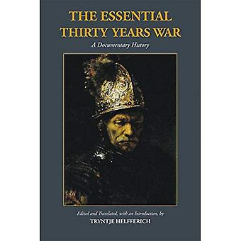 The Essential Thirty Years War