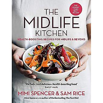 The Midlife Kitchen:�health-boosting recipes for�midlife & beyond