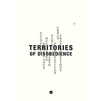 Territories of Disobedience