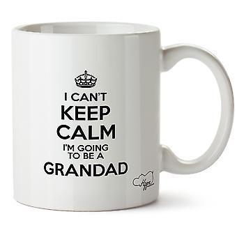 Hippowarehouse I Can't Keep Calm I'm Going To Be A Grandad Printed Mug Cup Ceramic 10oz