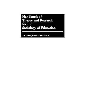 Handbook of Theory and Research for the Sociology of Education by Richardson & John G.