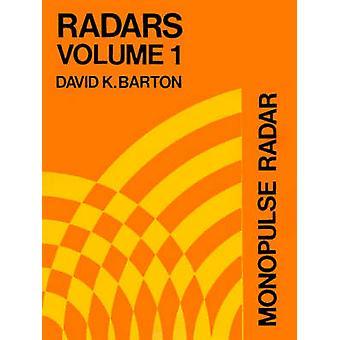 Monopulse Radar by Barton & David K.