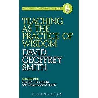 Enseigner la pratique de la sagesse par Smith & David