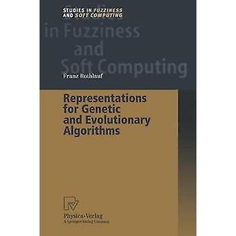 Representations for Genetic and Evolutionary Algorithms by Goldberg & D.E.