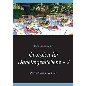 Georgien fr Daheimgebliebene 2 door Trosien & HansUlrich