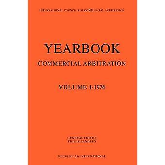 Annuaire de l'arbitrage Commercial Volume 11976 par Sanders & Pieter