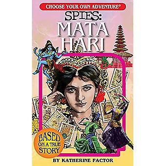 Spies: Mata Hari (Choose Your Own Adventure)