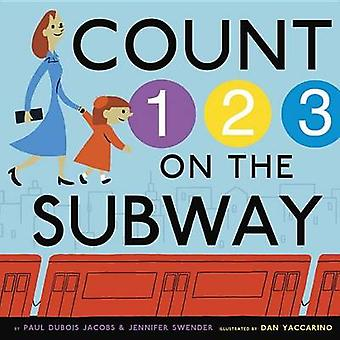 Count on the Subway by Paul DuBois Jacobs - 9780307979230 Book