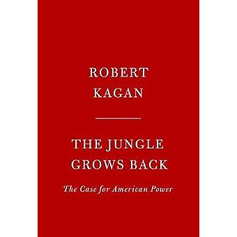 The Jungle Grows Back by The Jungle Grows Back - 9780525521655 Book