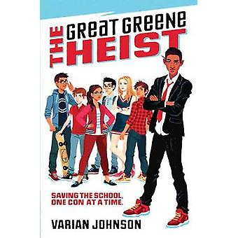 The Great Greene Heist by Varian Johnson - 9780545525527 Book