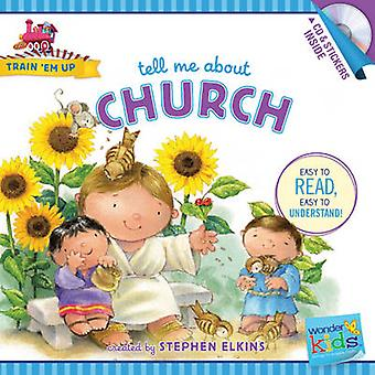 Tell Me about Church by Stephen Elkins - 9781414396811 Book