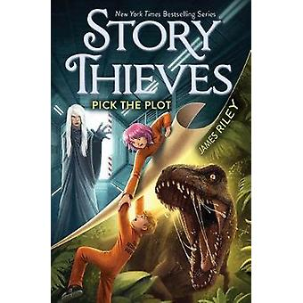 Pick the Plot by James Riley - 9781481461290 Book