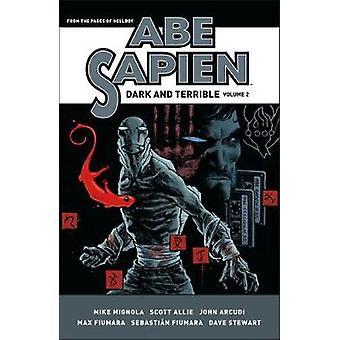 Abe Sapien - Dark And Terrible Volume 2 by Mike Mignola - 978150670385