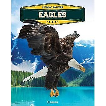 Eagles by S. L. Hamilton - 9781532110016 Book